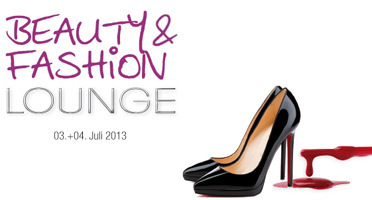 Beauty & Fashion Lounge, Juli 2013 (© Beauty & Fashion Lounge)