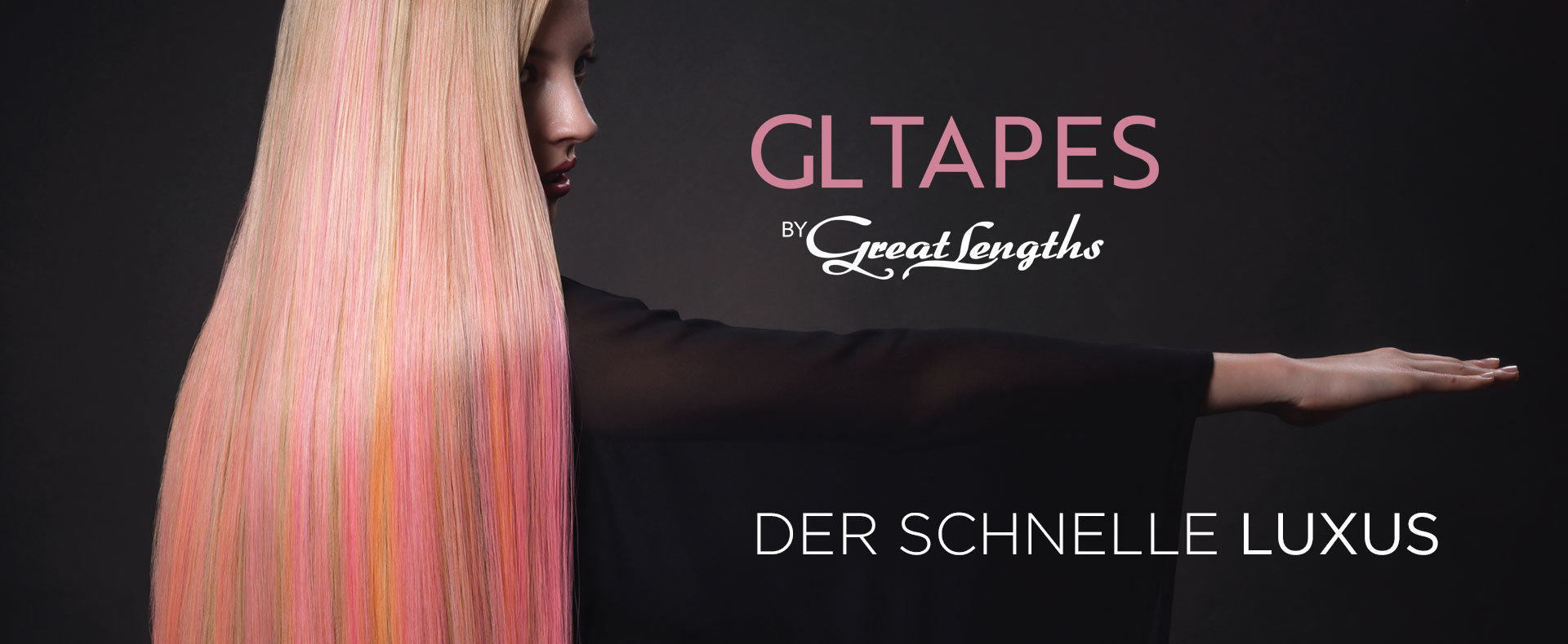 GL TAPES - DER SCHNELLE LUXUS (© Great Lengths)