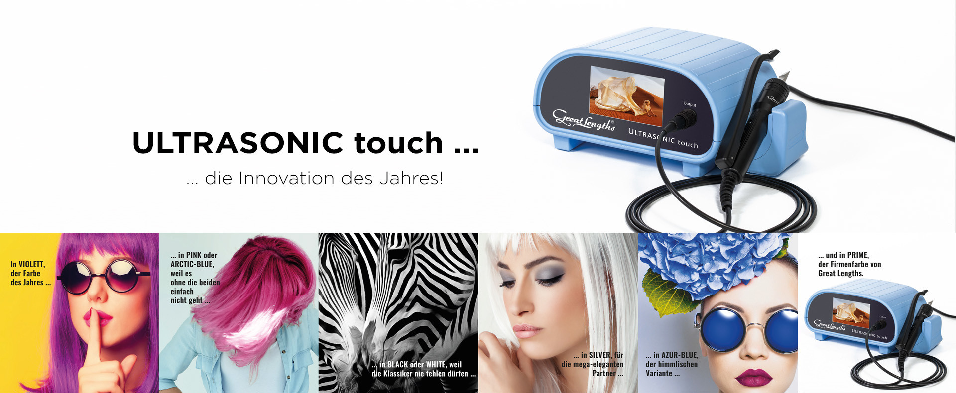 ULTRASONIC touch ... unsere Farben (© Great Lengths)