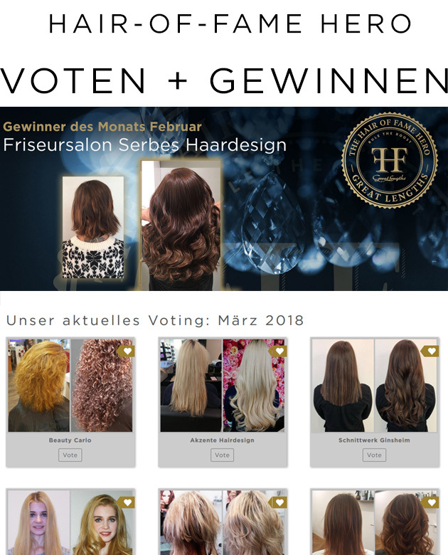 Wähle den Hair of Fame Hero! (© Great Lengths)