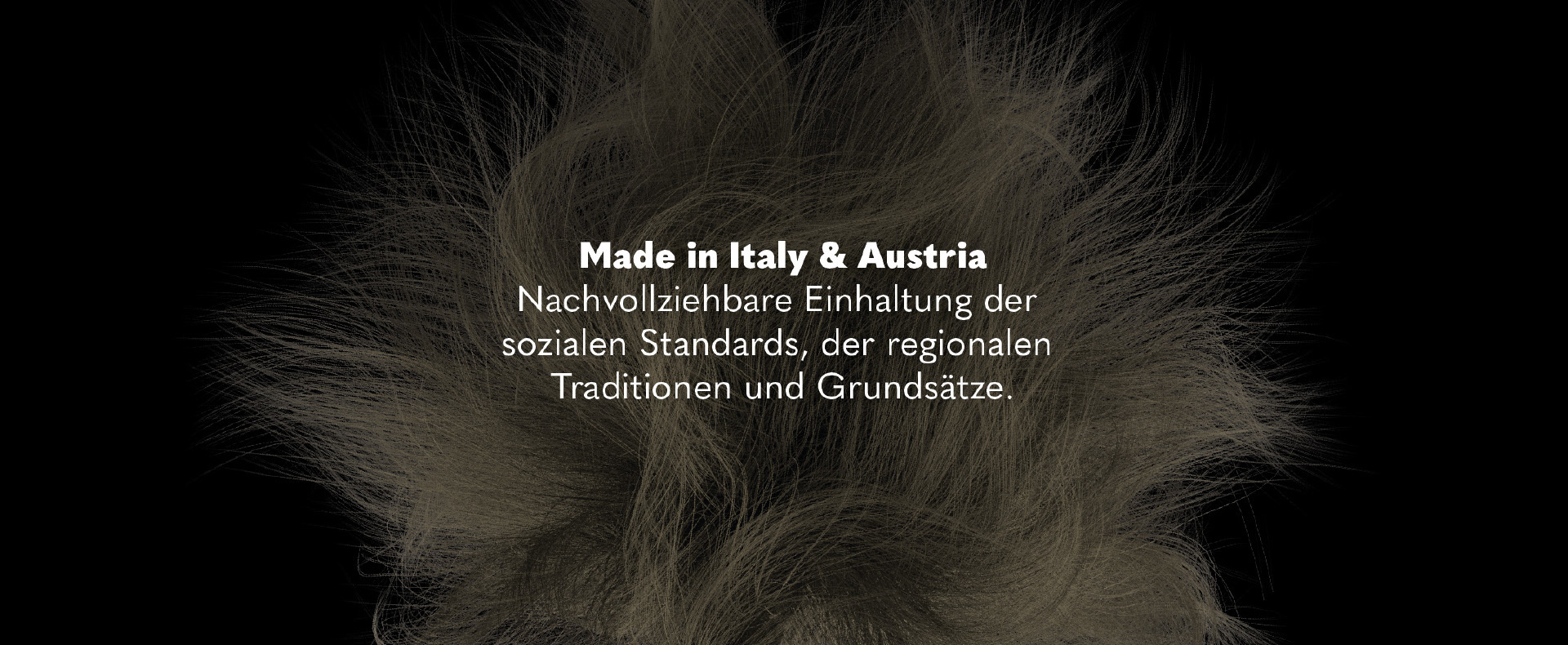 Made in Italy & Austria (© Great Lengths)