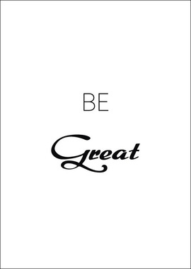 "THE G POSTER ""BE GREAT"":  (© Great Lengths)"