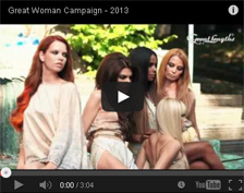 Great Woman 2013 - Kampagne
